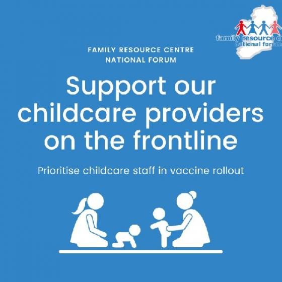 Press Release - Family Resource Centre National Forum calls for childcare staff to be prioritised in vaccine rollout